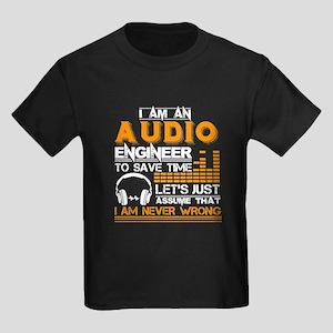 I'm An Audio Engineer T-Shirt