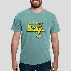 Sweeter than honey T-Shirt
