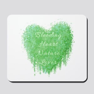 Bleeding Heart Green Mousepad