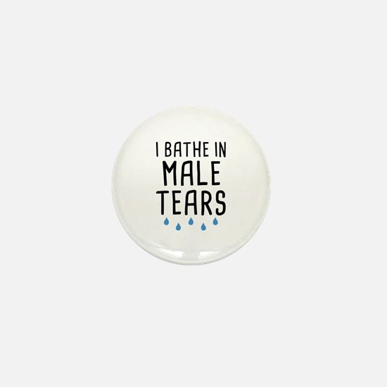 I Bathe In Male Tears Mini Button