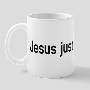 jesus just left Mug