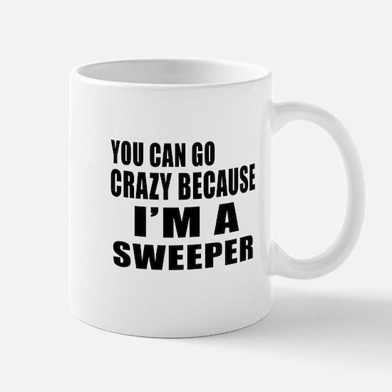 I Am Sweeper Mug