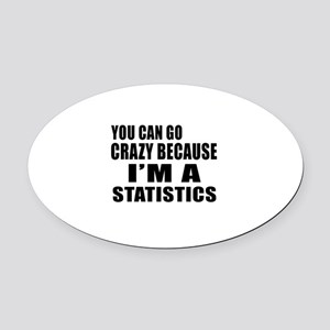 I Am Statistics Oval Car Magnet