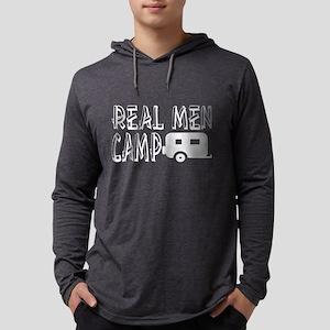 Real Men Camp Camping Long Sleeve T-Shirt