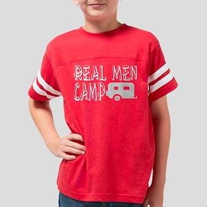 Real Men Camp Camping T-Shirt