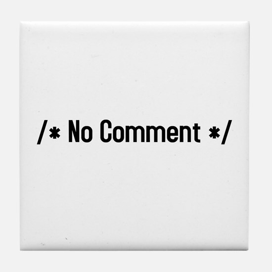 /*no comment*/ Tile Coaster