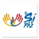 Si a la paz Colombia Square Car Magnet 3