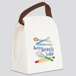 Stirring Up Trouble Canvas Lunch Bag
