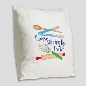 Stirring Up Trouble Burlap Throw Pillow
