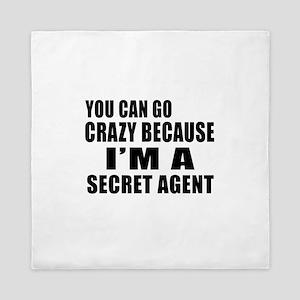 I Am Secret agent Queen Duvet