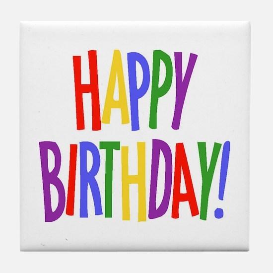 happy birthday.jpg Tile Coaster