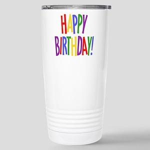 happy birthday.jpg Travel Mug