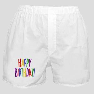 happy birthday.jpg Boxer Shorts