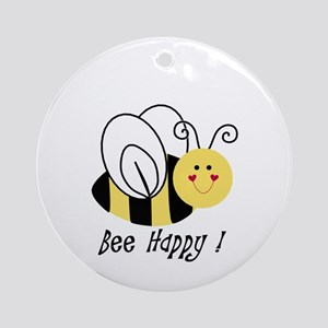 bee happy Round Ornament