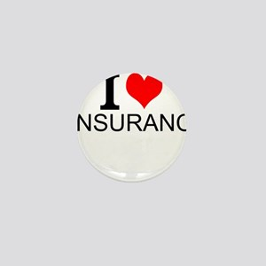 I Love Insurance Mini Button