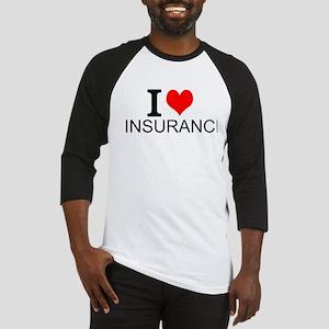 I Love Insurance Baseball Jersey