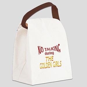 No Talking During Golden Girls Canvas Lunch Bag