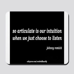 articulate intuition Mousepad