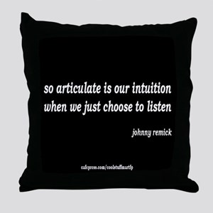 articulate intuition Throw Pillow