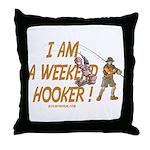 Weekend Hooker Throw Pillow
