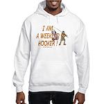 Weekend Hooker Hoodie