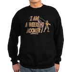 Weekend Hooker Sweatshirt