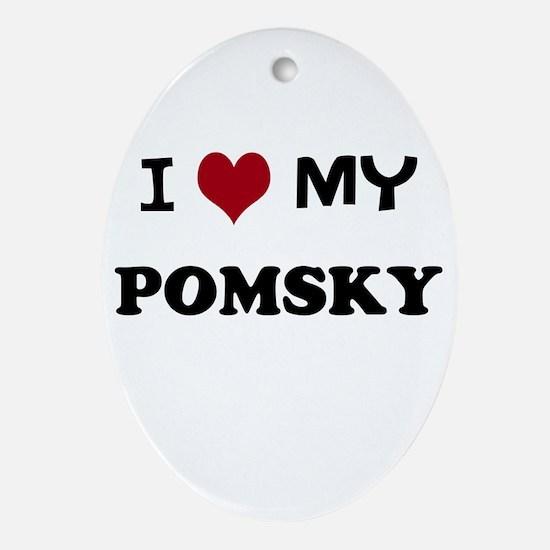 I Love My Pomsky (Black Text) Oval Ornament