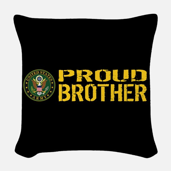 U.S. Army: Proud Brother (Blac Woven Throw Pillow