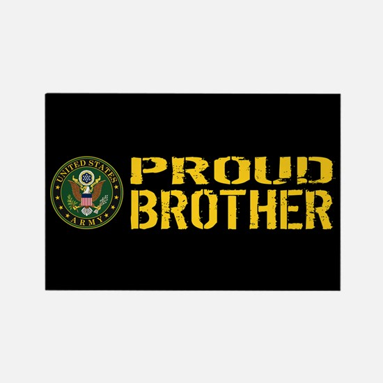 U.S. Army: Proud Brother (Black & Rectangle Magnet