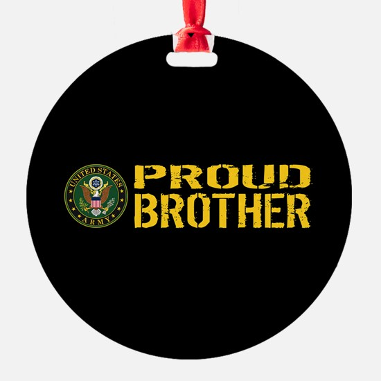 U.S. Army: Proud Brother (Black & G Ornament
