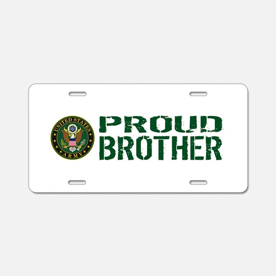 U.S. Army: Proud Brother (G Aluminum License Plate