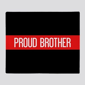 Firefighter: Proud Brother (Red Line Throw Blanket