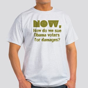 Sue Obama Voters For Damages T-Shirt