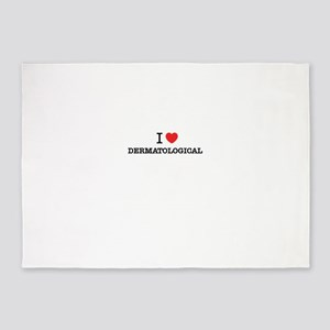 I Love DERMATOLOGICAL 5'x7'Area Rug