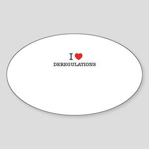 I Love DEREGULATIONS Sticker