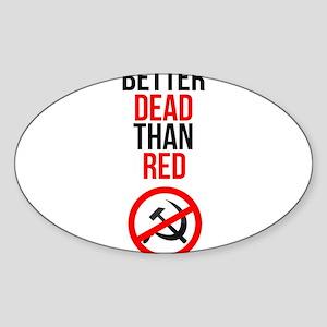 Better Dead than Red Sticker