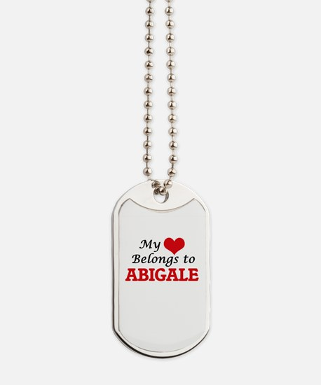 My heart belongs to Abigale Dog Tags