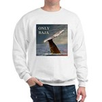ONLY BAJA WILD SIDE WHALE Sweatshirt