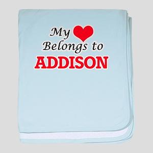 My heart belongs to Addison baby blanket