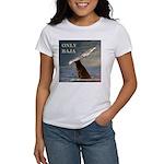 ONLY BAJA WILD SIDE WHALE Women's T-Shirt
