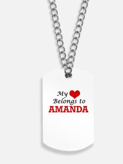 My heart belongs to Amanda Dog Tags