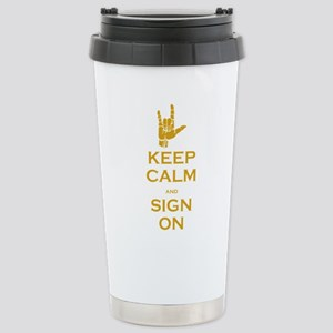 Keep Calm and Sign On Mugs