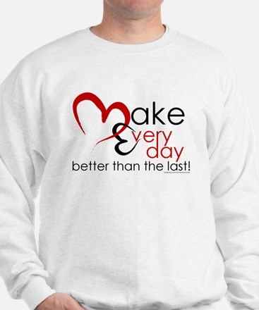 Make Every day Fitted Hoodie Jumper