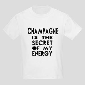 Champagne is the secret of my e Kids Light T-Shirt