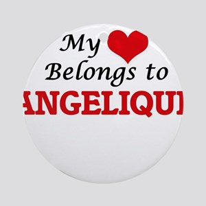My heart belongs to Angelique Round Ornament