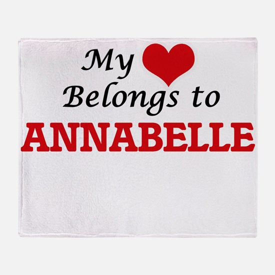 My heart belongs to Annabelle Throw Blanket