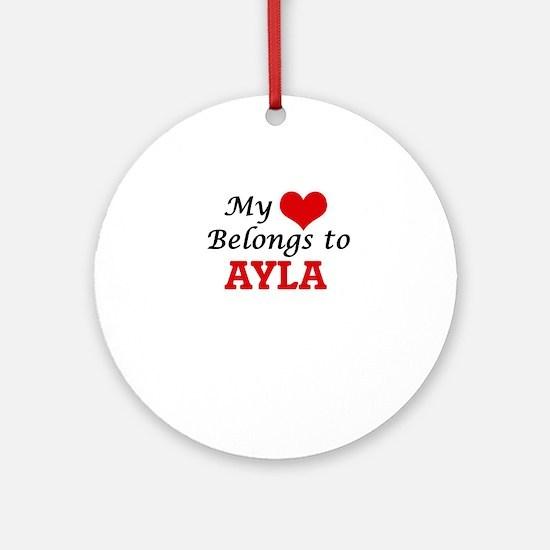My heart belongs to Ayla Round Ornament