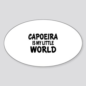 Capoeira Is My Little World Sticker (Oval)