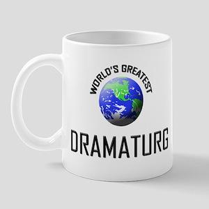 World's Greatest DRAMATURG Mug