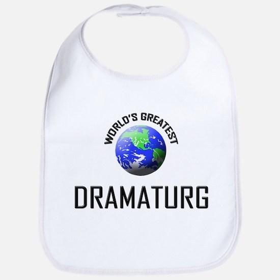 World's Greatest DRAMATURG Bib